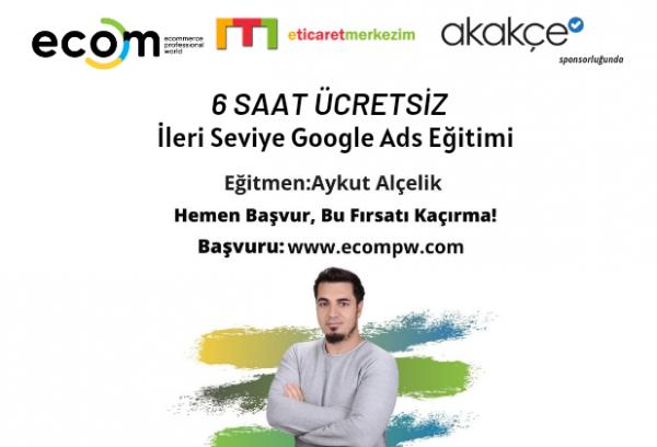 Aykut Alçelik ile İleri Seviye Google Ads Eğitimi